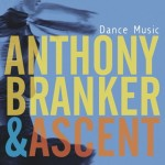 Anthony Branker & Ascent