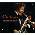 The Bechet Legacy featuring Bob Wilber – Glenn Zottola