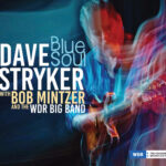 Dave Stryker with Bob Mintzer and the WDR Big Band