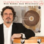 Duduka Da Fonseca Trio