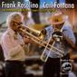 Frank Rosolino and Carl Fontana