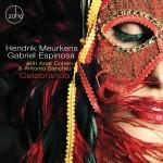 Hendrik Meurkens / Gabriel Espinosa