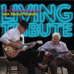 The Larry Newcomb Quartet featuring Bucky Pizzarelli