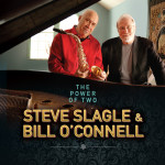 Steve Slagle & Bill O'Connell