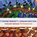 Tyrone Birkett | Emancipation