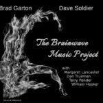 Brad Garton & Dave Soldier