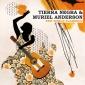 Tierra Negra and Muriel Anderson
