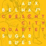 Alex Belhaj's Crescent City Quartet