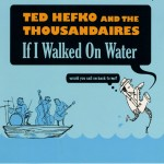 Ted Hefko and The Thousandaires