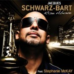 Jacques Schwarz-Bart Featuring Stephanie McKay