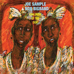 JOE SAMPLE & NDR BIG BAND ORCHESTRA