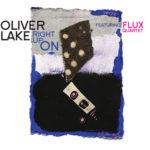 OLIVER LAKE FEATURING FLUX QUARTET
